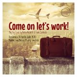 Come on Let's work - The House session by Mattia Nicoletti & Frank Contesto - Maddài - 04/30/2017