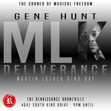 Deliverance w/ Gene Hunt MLK Weekend Sunday January 20th
