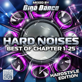 HARD NOISES Best of Chapter 1-25 (Hardstyle Edition) - mixed by Giga Dance