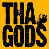 An Evening With Tha Gods - September 2012