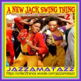 A New Jack Swing Thing Too