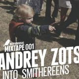 [Nervmusic Mixtape 001]Andrey Zots - Into Smithereens.
