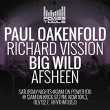 Powertools Mixshow - Episode 3-18-17 Ft: Richard Vission, Paul Oakenfold, Big Wild, & AFSHEEN