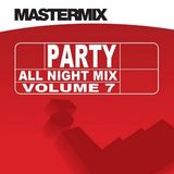 Mastermix - Party All Night Mix Vol 7 (Section Mastermix)