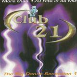 Club 21 The Big Dance Sensation 1