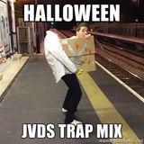 JVDSNSTEIN QUICK TRAP MIX HALLOWEEN EDIT !!!(TRACKLIST ADDED)!!!