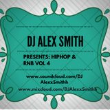 DJAlexSmith Presents Hiphop & Rnb Vol 4