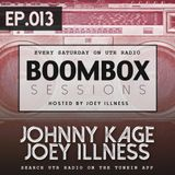 BOOMBOX Sessions EP_013 (Johnny Kage & Joey Illness)