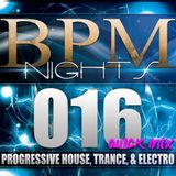 ROMAK PRESENTS - BPM NIGHT 016 [Quickmix]