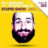 Dj Lennard aka. Stupid Disco - Stupid Show 022