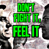DON'T FIGHT IT, FEEL IT_by_80-bit&mBflash