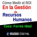 Cómo Medir el ROI de la Gestión de Recursos Humanos