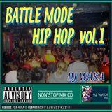 2012年作 BATTLE MODE HIPHOP vol 1 by DJ WAKA