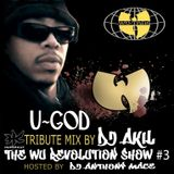 U-GOD TRIBUTE BY DJ AKIL (THE WU-REVOLUTION SHOW #3)