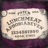 Lunchmeataphobia - 007 - 08/29/14