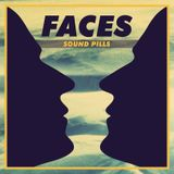 Faces - Sound Pills [October 24 2013] on Pure.FM