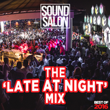The 'Late at Night' Mix - SOUND SALON Best of Summer 2016