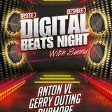 Digital Beats Night With Sunny | Episode 3 [Part 1] - Anton VL