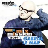 GABRIEL LE MAR @ Sunshine Live Mix Mission 2014