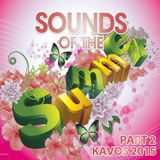 Sounds of the Summer Kavos 2015 Part 2 mixed by @JFreshOfficial
