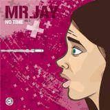 Mr.Jay - No Time Vol2