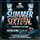 Summer Sixteen Hosted By MC Tino