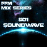 FFM Mix 01: SoundWave