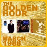 GOLDEN HOUR: MARCH 1988