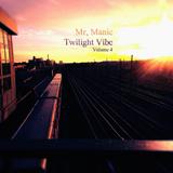 Twilight Vibe Volume 4, a Deep House mix by Mr. Manic