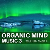 Organic Mind Music 3