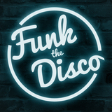 Funk the Disco Vol 1