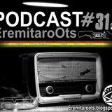 Podcast Eremitaroots #31