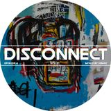 Disconnect 004 - Himay [07-06-2019]