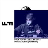 Mark Archer - Four Four Global Mix 012