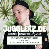 Jugglerz presents: DJ Smo - Hype Line (Episode 1: WMGH...) - June 2017