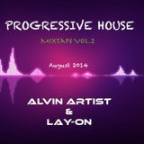 Best of Progressive House August 2014 Mixtape Vol2 Alvin Artist / Lay-On