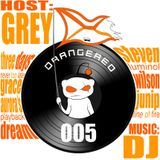 Orangered Podcast 005 with Grey