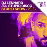 Dj Lennard aka. Stupid Disco - Stupid Show 014