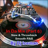Iceman In Da Mix (Vol 6) (New & Throwback R&B 2013)