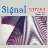 KOTARO 's 4Hours DJ Set at Signal