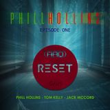 RESET - 5am with Phill Hollins