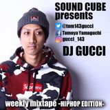 soundcube Radio May 15 2017 DJ GUCCI
