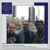 Drunken Lion Soundsystem - 22nd April 2017