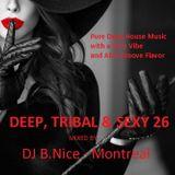 DJ B.Nice - Montreal - Deep, Tribal & Sexy 26 (Sexy Deep and Afro House)