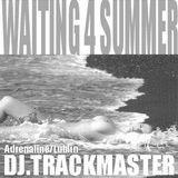 Trackmaster- Waiting 4 Summer (26.12.2004)