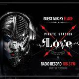 FLADE - PIRATE STATION DANGER BANGER GUEST MIX @ RADIO RECORD 20.01.2015