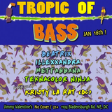 Tropic of Bass Live @ Jimmy Valentine's/DC (1/16/16) - iLLexxandra