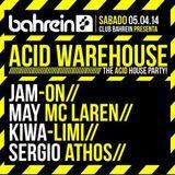May Mc Laren @ Acid Warehouse (Pt. 2), at Club Bahrein BA | April 5th, 2014