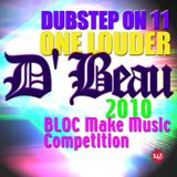 BLOC Make Music 2010 Competition Mix by- D' BEAU