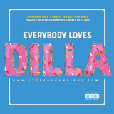 Everybody Loves Dilla (ELD) (Explicit)